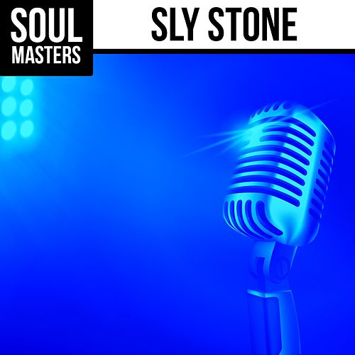Soul Masters: Sly Stone by Sly & the Family Stone