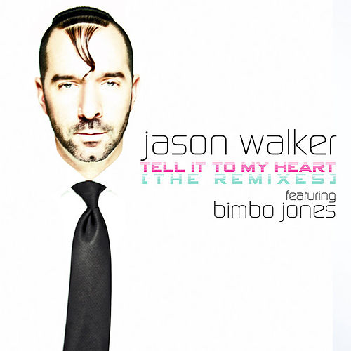 Tell It to My Heart (Remixes) de Jason Walker