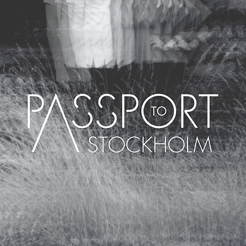 Imperfections by Passport to Stockholm