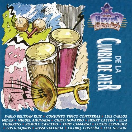 Los Reyes de la Cumbia de Ayer de Various Artists
