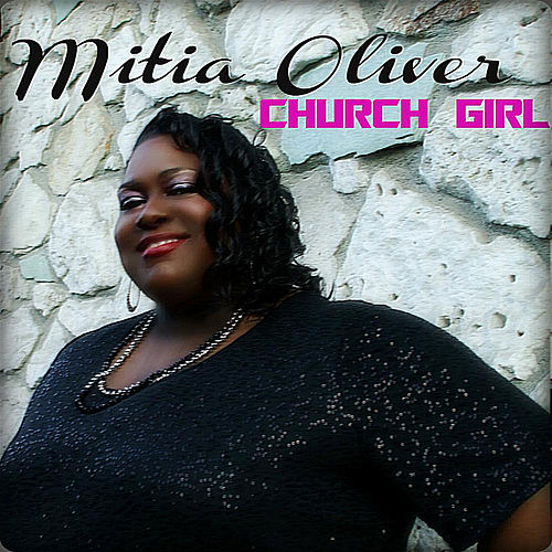 Church Girl (feat. Donyea Goodman) by Mitia Oliver