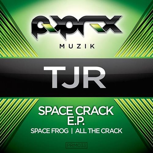 Space Crack E.P van TJR