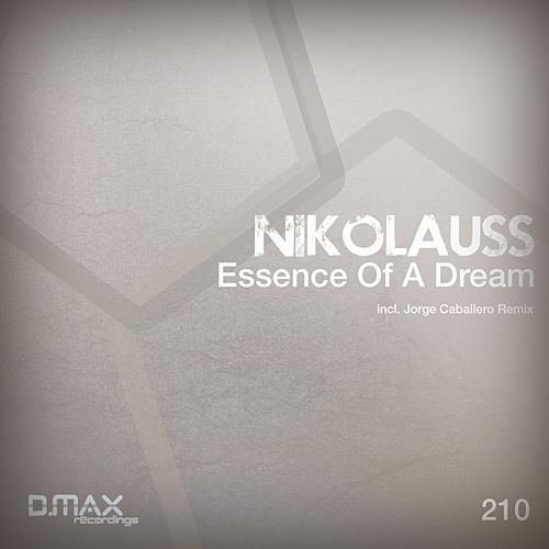Essence Of A Dream von Nikolauss