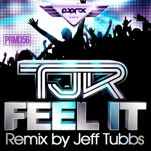 Feel It EP van TJR