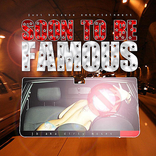 Soon to Be Famous de JB