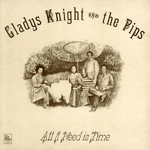 All I Need Is Time de Gladys Knight