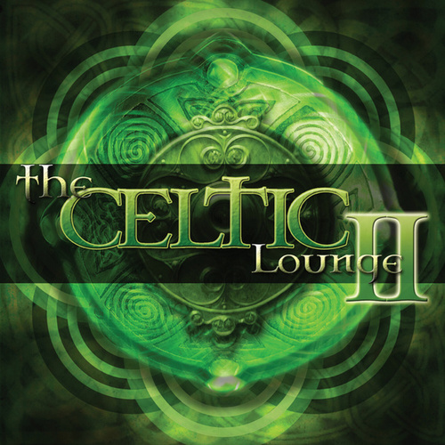 The Celtic Lounge 2 de Various Artists
