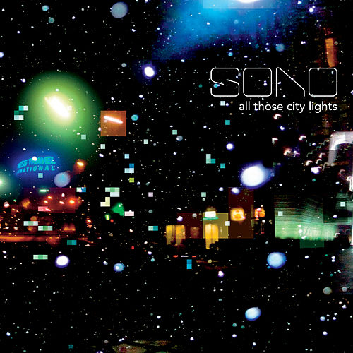 All Those City Lights by Sono