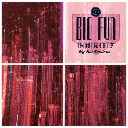 Big Fun de Inner City