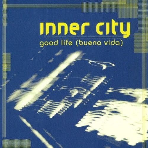 Good Life (Buena Vida) de Inner City