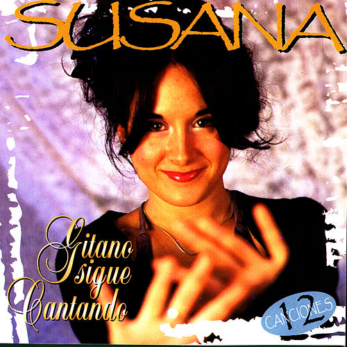 Gitano Sigue Cantando by Susanna