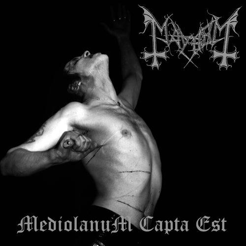 Mediolanum Capta Est de Mayhem