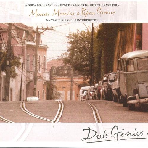 Dois Gênios - Moraes Moreira & Pepeu Gomes de German Garcia