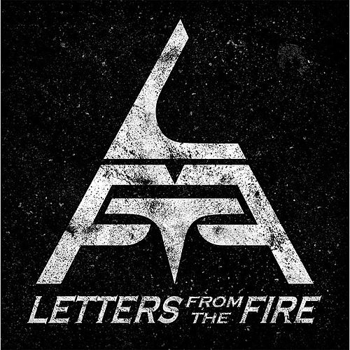 Letters From The Fire - EP by Letters from the Fire