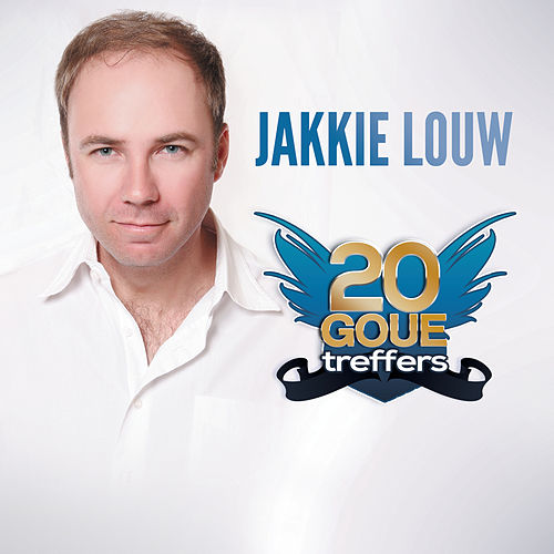 20 Goue Treffers by Jakkie Louw
