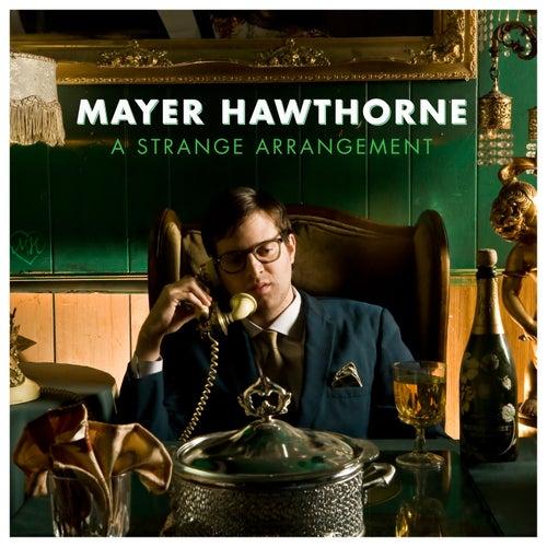 A Strange Arrangement di Mayer Hawthorne