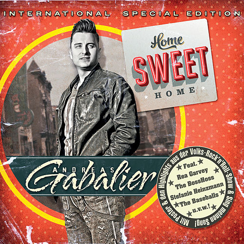 Home Sweet Home (International Special Edition) von Andreas Gabalier
