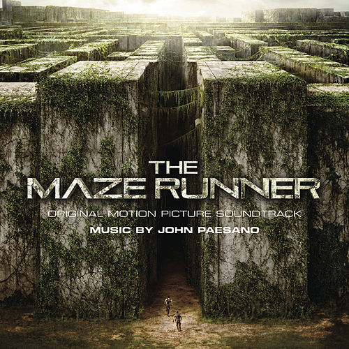 The Maze Runner (Original Motion Picture Soundtrack) by John Paesano