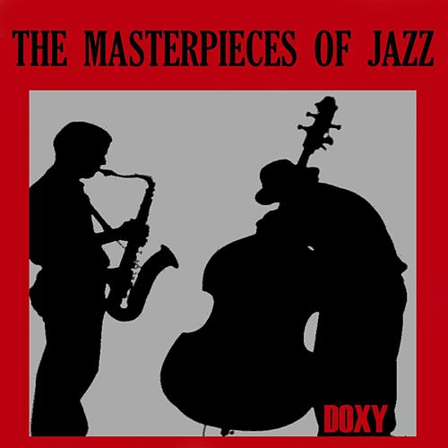 The Masterpieces of Jazz (Doxy Collection) de Various Artists