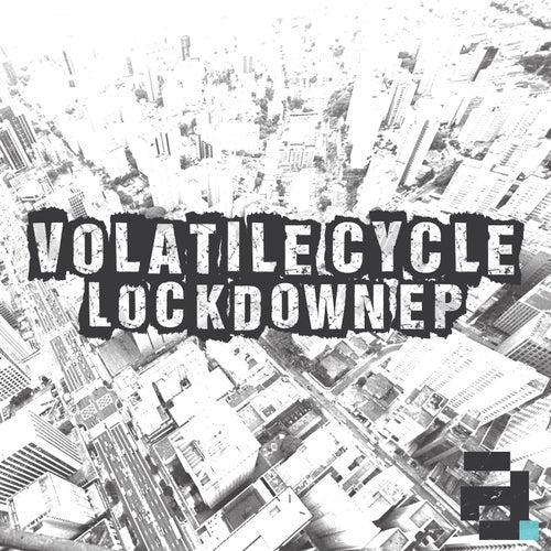 Lockdown EP de Volatile Cycle