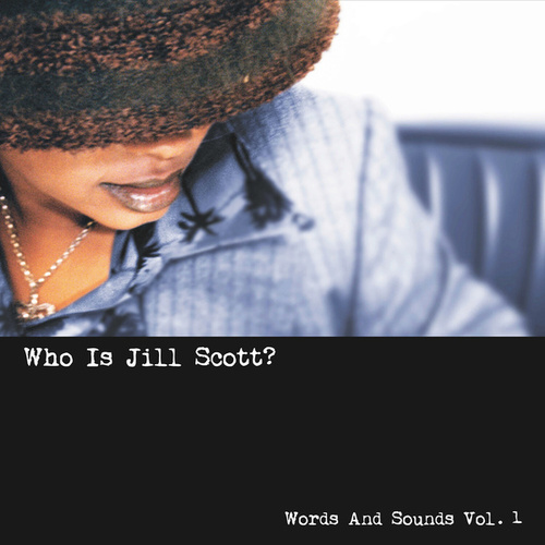 Who Is Jill Scott? - Words and Sounds, Vol. 1 von Jill Scott