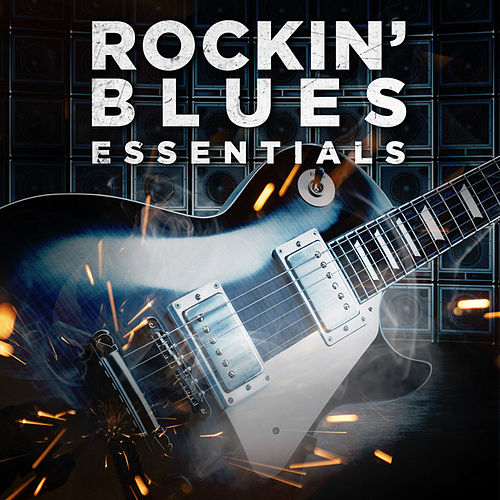 Rockin' Blues Essentials de Various Artists