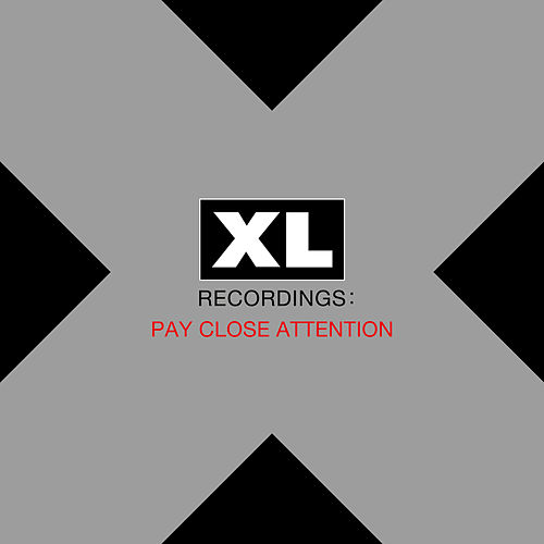 Pay Close Attention : XL Recordings von Various Artists