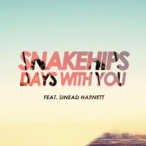Days With You (Remixes) von Snakehips & MO
