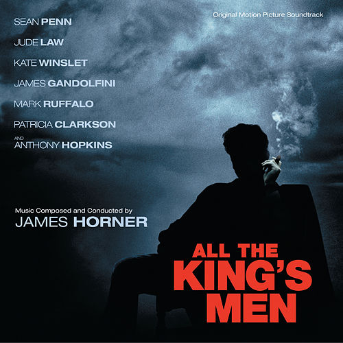 All The King's Men by James Horner