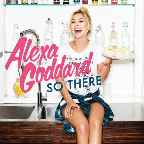 So There von Alexa Goddard