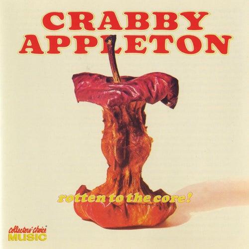 Rotten To The Core de Crabby Appleton