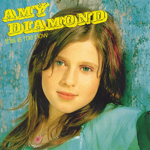 This Is Me Now by Amy Diamond