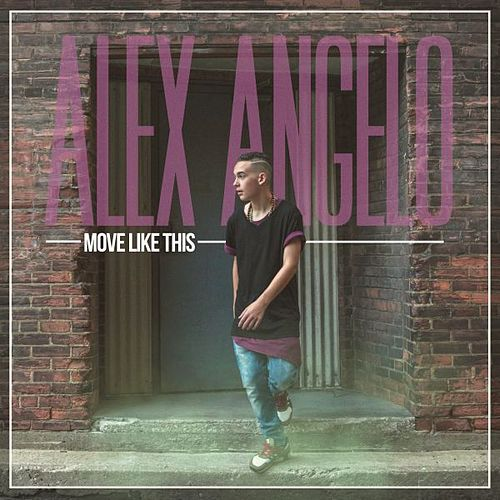 Move Like This by Alex Angelo