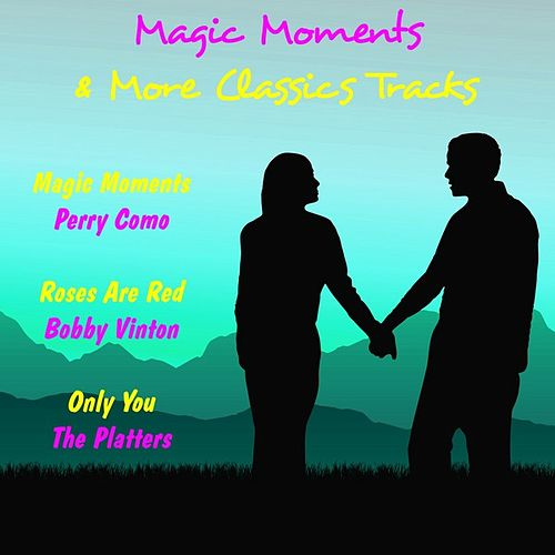 Magic Moments & More Classic Tracks de Various Artists