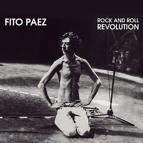Rock and Roll Revolution de Fito Paez