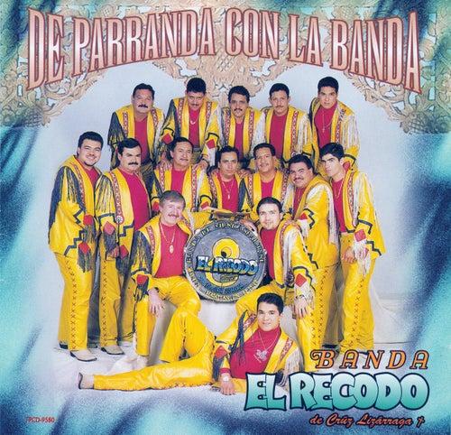 De Parranda Con La Banda de Banda El Recodo