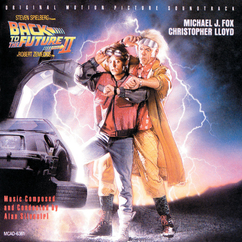 Back To The Future Part II von Alan Silvestri