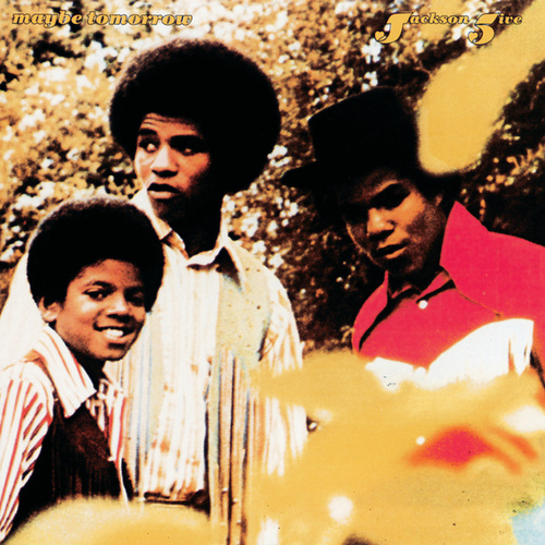 Maybe Tomorrow by The Jackson 5