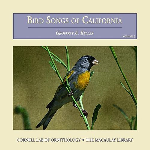 Bird Songs of California (Vol. 3) by Cornell Lab of Ornithology