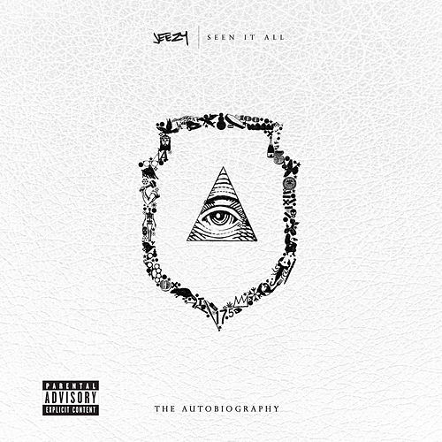 Seen It All: The Autobiography von Jeezy