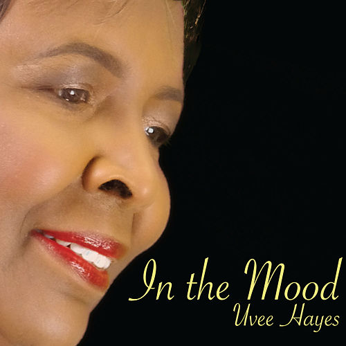 In the Mood de Uvee Hayes
