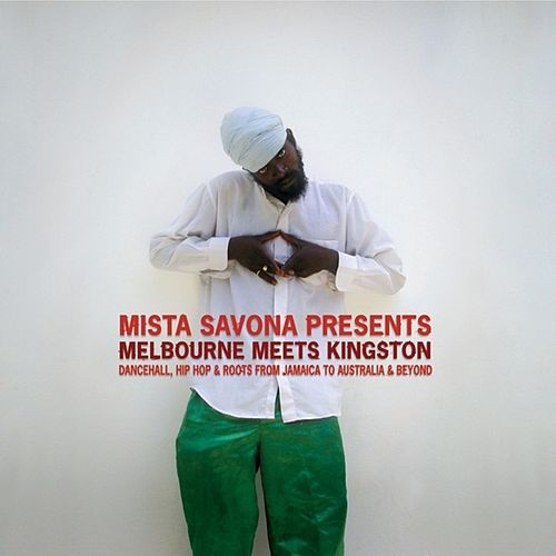 Melbourne Meets Kingston by Mista Savona