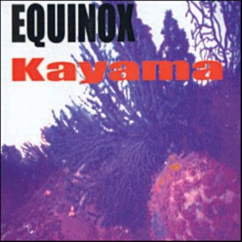 Kayama by Equinox