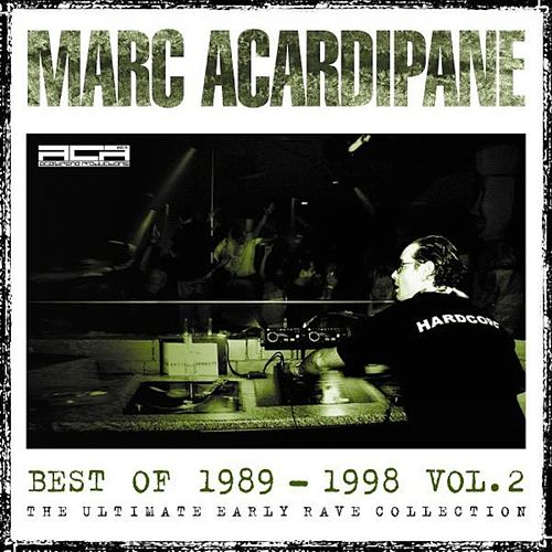 Marc Acardipane Best Of 1989-1998 Vol.2 by Various Artists
