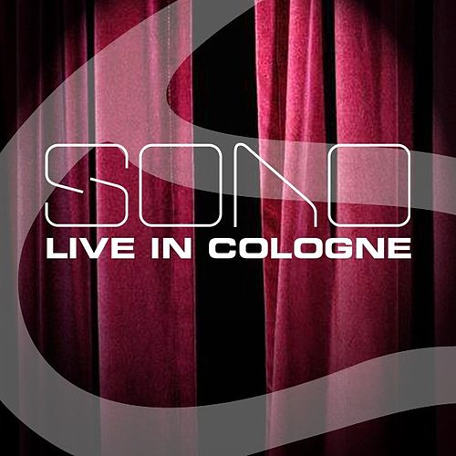 Live In Cologne by Sono