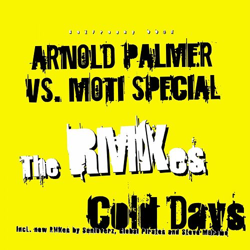 Cold Days, Hot Nights (The Remixes) de Arnold Palmer
