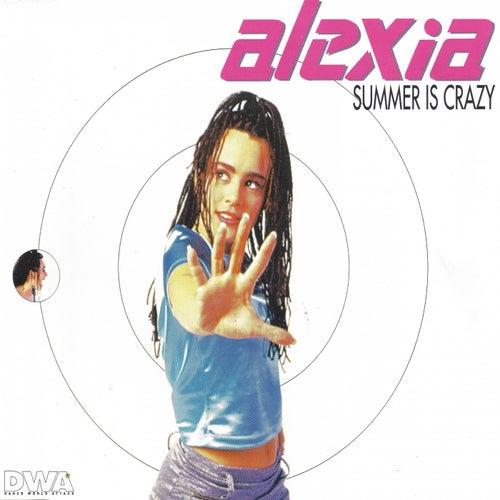 Summer Is Crazy von Alexia