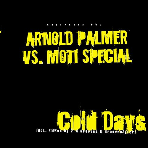 Cold Days, Hot Nights de Arnold Palmer
