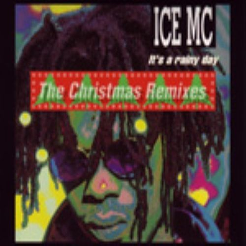 It's A Rainy Day Christmas Remix by Ice MC