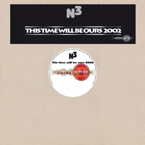 This Time Will Be Ours 2002 by N3